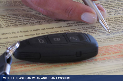 Vehicle Lease Car Wear and Tear Lawsuits