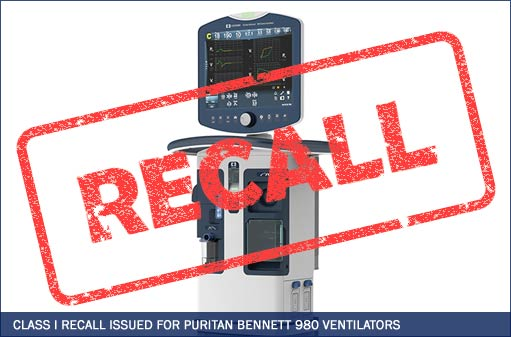 Personal Injury Lawsuit: Class I Recall Issued for Puritan Bennett 980 Ventilators