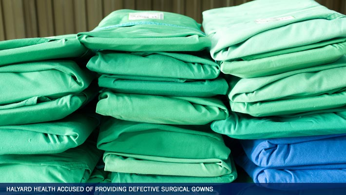 Halyard Health Accused of Providing Defective Surgical Gowns