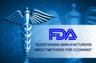 Following Deadly Outbreaks, FDA Questions Device Makers about Duodenoscope Cleaning Procedures